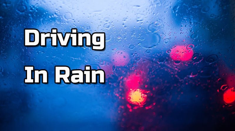Driving Tips For Rain Season
